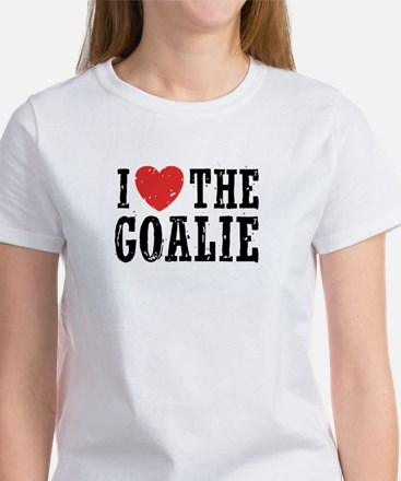 I Love The Goalie Women's T-Shirt
