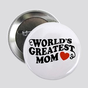 World's Greatest Mom Button