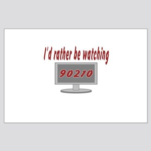 Rather Be Watching 90210 Large Poster