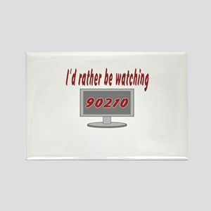 Rather Be Watching 90210 Rectangle Magnet