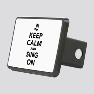 Keep calm and sing on Rectangular Hitch Cover