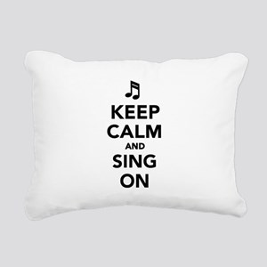 Keep calm and sing on Rectangular Canvas Pillow