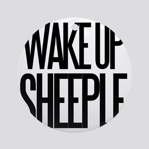 Wake up Sheeple Round Ornament