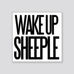 "Wake up Sheeple Square Sticker 3"" x 3"""