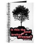 Land of Broken Dreams | Journal