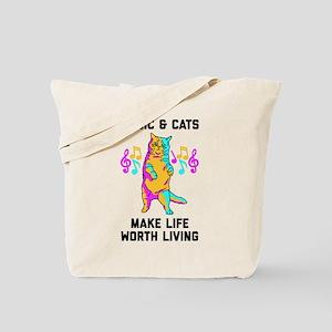 Music & Cats Make Life Worth Living Tote Bag