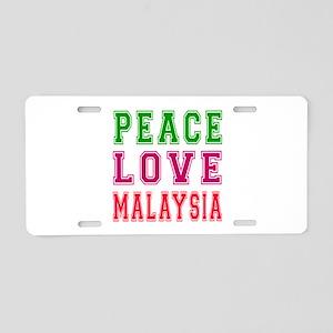 Peace Love Malaysia Aluminum License Plate