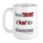 Stupid People Large Mug