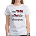 No Stupid People Women's T-Shirt
