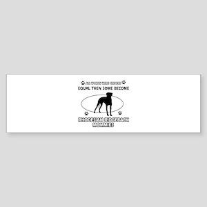 Become Rhodesian Ridgeback mommy designs Sticker (