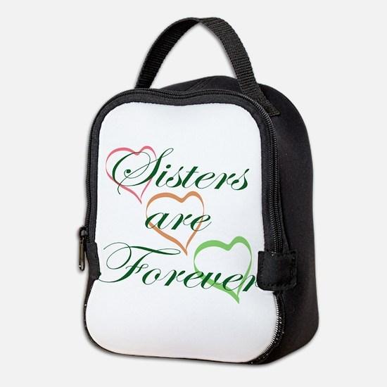 Sisters Are Forever Neoprene Lunch Bag