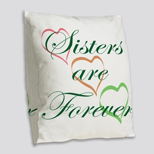 Sisters Are Forever Burlap Throw Pillow