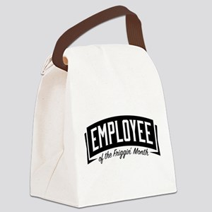 Employee of the Friggin' Month Canvas Lunch Bag