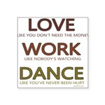 Love like you dont need the money Sticker