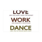 Love like you dont need the money Wall Decal