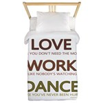 Love like you dont need the money Twin Duvet
