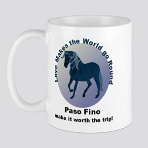 Paso Fino Worth the Trip! Mug