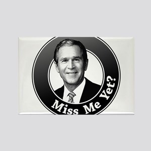 Miss Me Yet? Rectangle Magnet