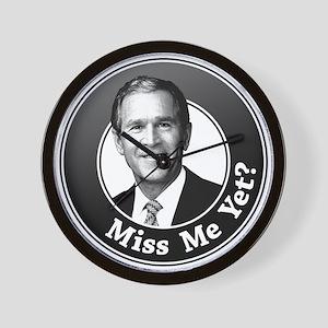 Miss Me Yet? Wall Clock