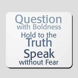 Question Speak Truth Mousepad