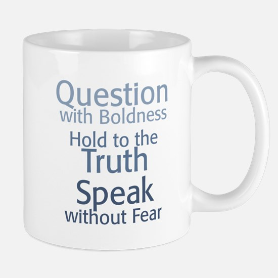 Question Speak Truth Mug