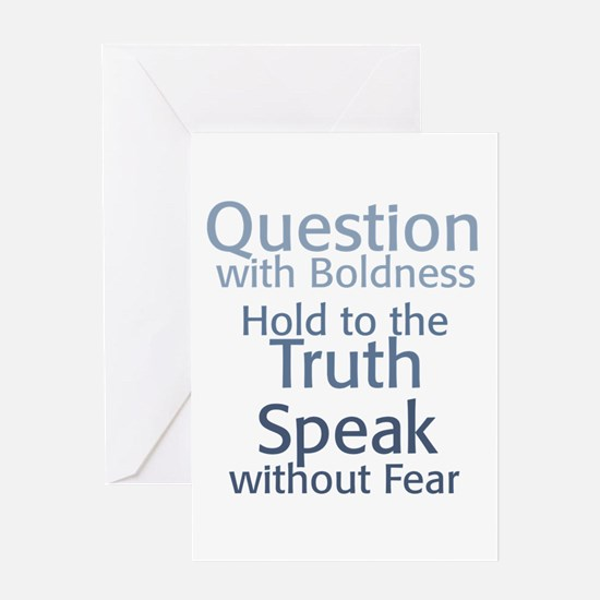 Question Speak Truth Greeting Card