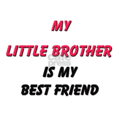 My Little Brother Is My Best Friend Decal By Familytshirts