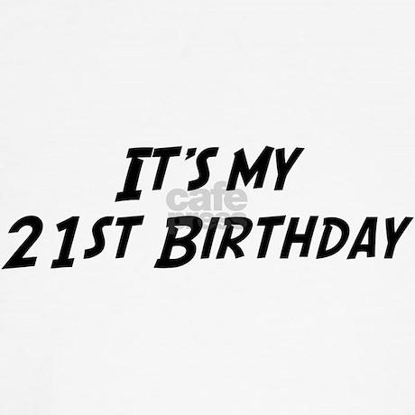 Its My 21st Birthday Dog T Shirt Favorite