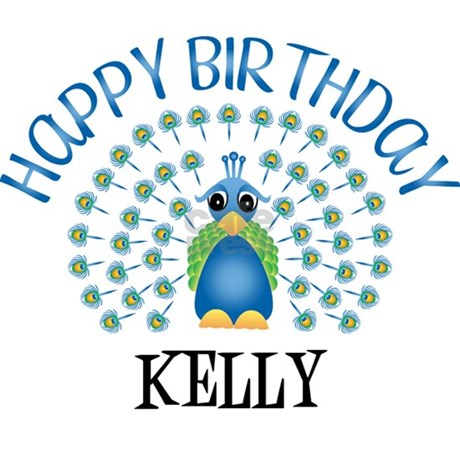 Happy Birthday Kelly Peacock Mug By Birthdaydesigns