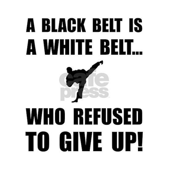 Black Belt Refusal