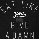 Eat like you give a damn Tank Tops