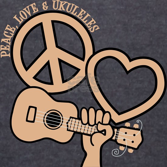 PEACE, LOVE, and UKULELES
