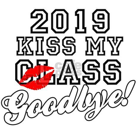kiss my class goodbye 2019 journal by stargazerdesignsgraduation