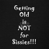 Old age is not for sissies Tank Tops