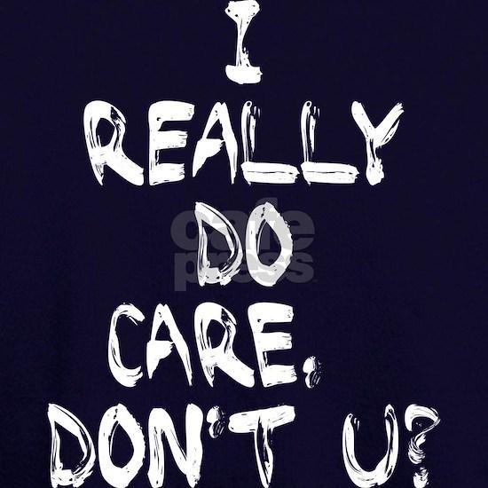 I Really Do Care