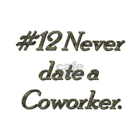 never date a coworker rule