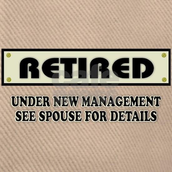 Funny Retired Gift, Retired Under New Management
