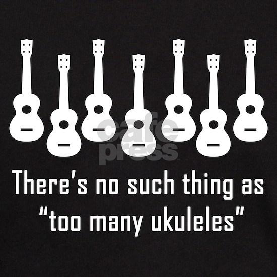Too Many Ukuleles (No Such Thing)