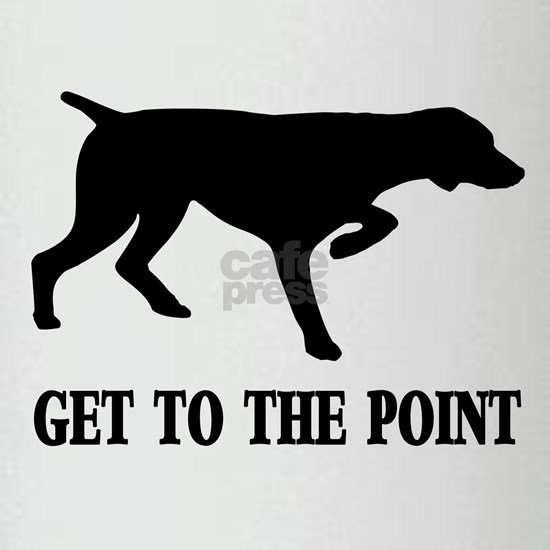 GET TO THE POINT CENTERED