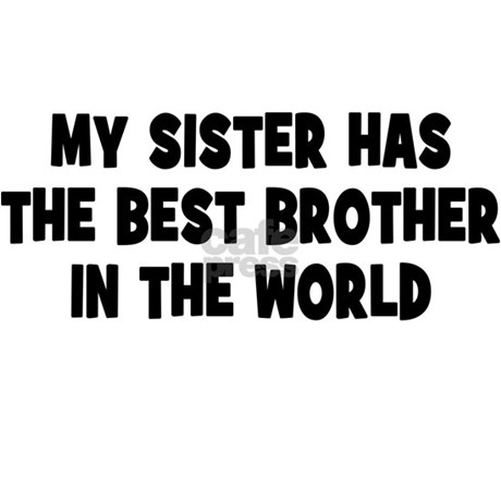 My Sister Has The Best Brother Yard Sign By Themagiktees