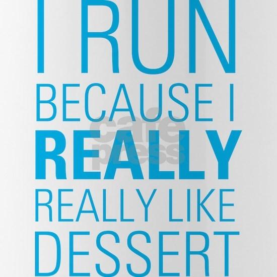 I RUN FOR DESSERT