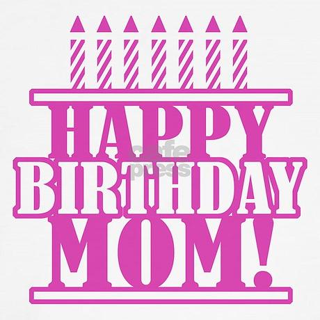 Happy Birthday Mom Teddy Bear By Birthdayhumor1
